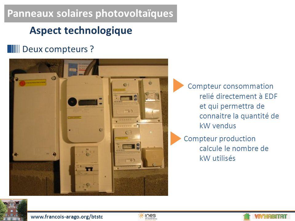 Aspect pratique Panneaux solaires photovoltaïques www.francois-arago.org/btstc 3 Types de raccordement possibles : Revente totale à EDFAutonome pour site isoléRevente du surplus