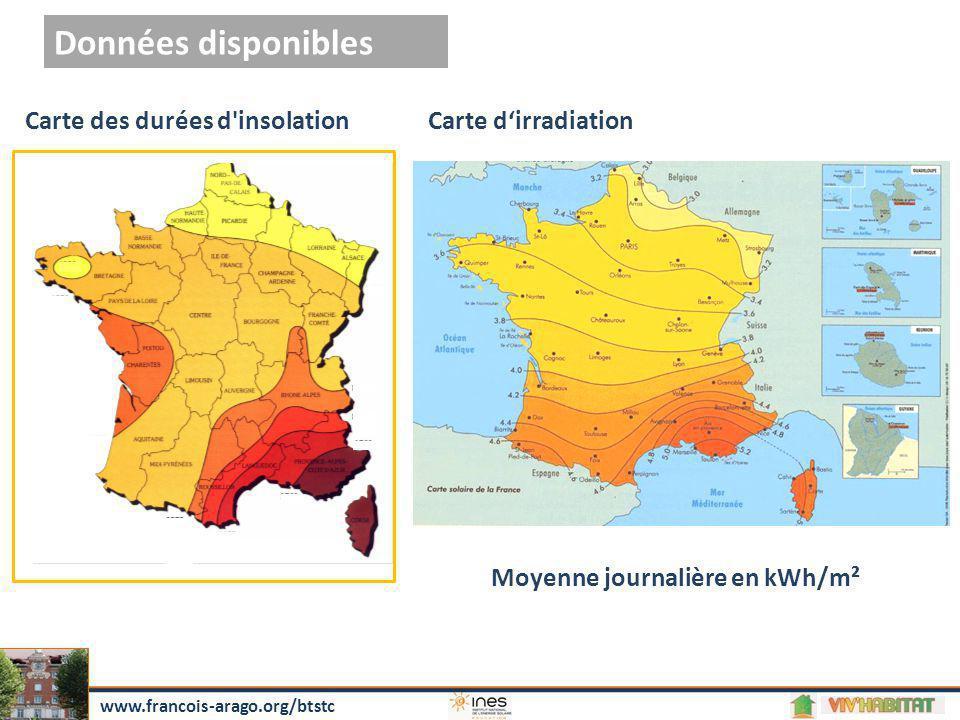 Données disponibles Carte des durées d'insolation Moyenne journalière en kWh/m² Carte d'irradiation www.francois-arago.org/btstc