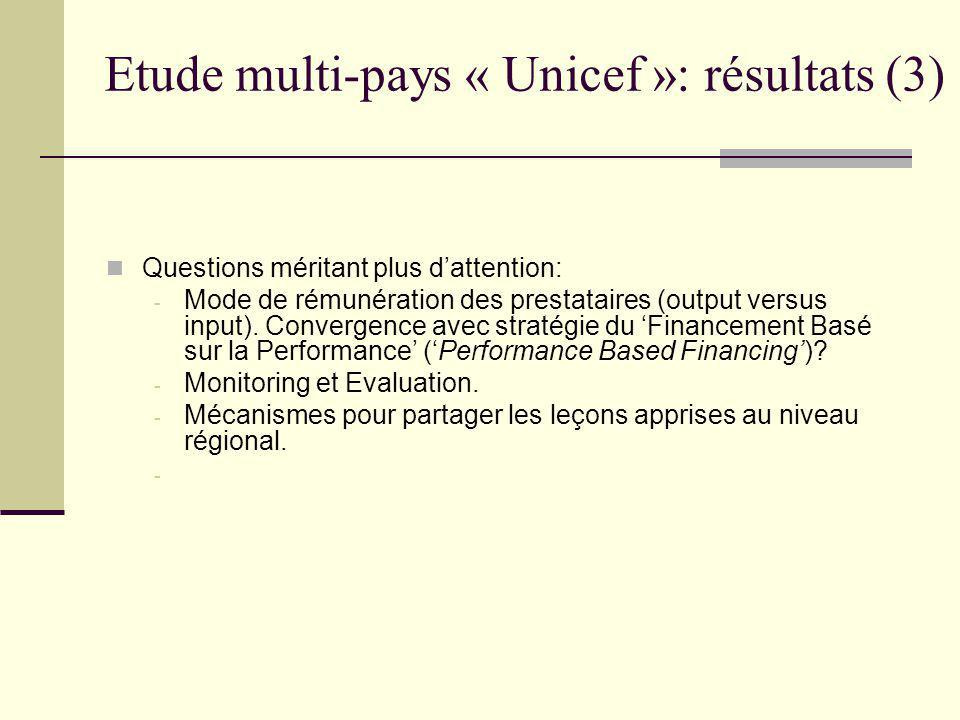 Etude multi-pays « Unicef »: résumé La question pour les agences internationales n'est pas «tarification ou pas» mais «comment accompagner les gouvernements qui prennent de telles initiatives».