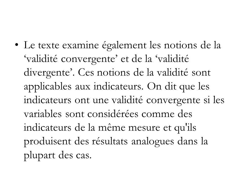 Le texte examine également les notions de la 'validité convergente' et de la 'validité divergente'. Ces notions de la validité sont applicables aux in