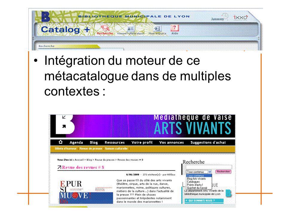 Intégration du moteur de ce métacatalogue dans de multiples contextes :