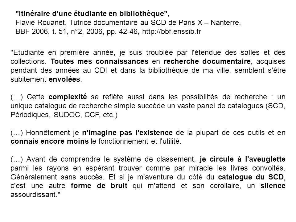 Itinéraire d une étudiante en bibliothèque , Flavie Rouanet, Tutrice documentaire au SCD de Paris X – Nanterre, BBF 2006, t.