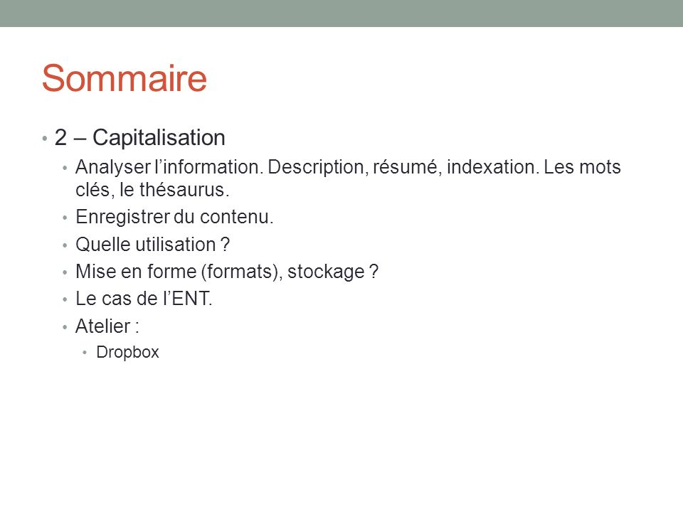 Sommaire 2 – Capitalisation Analyser l'information.