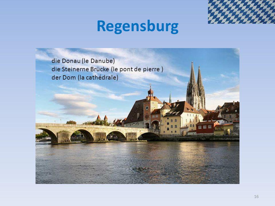 Regensburg die Donau (le Danube) die Steinerne Brücke (le pont de pierre ) der Dom (la cathédrale) 16