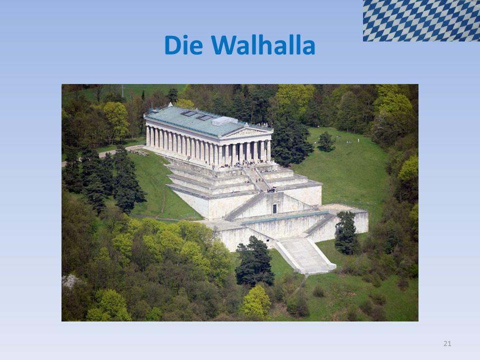 Die Walhalla 21
