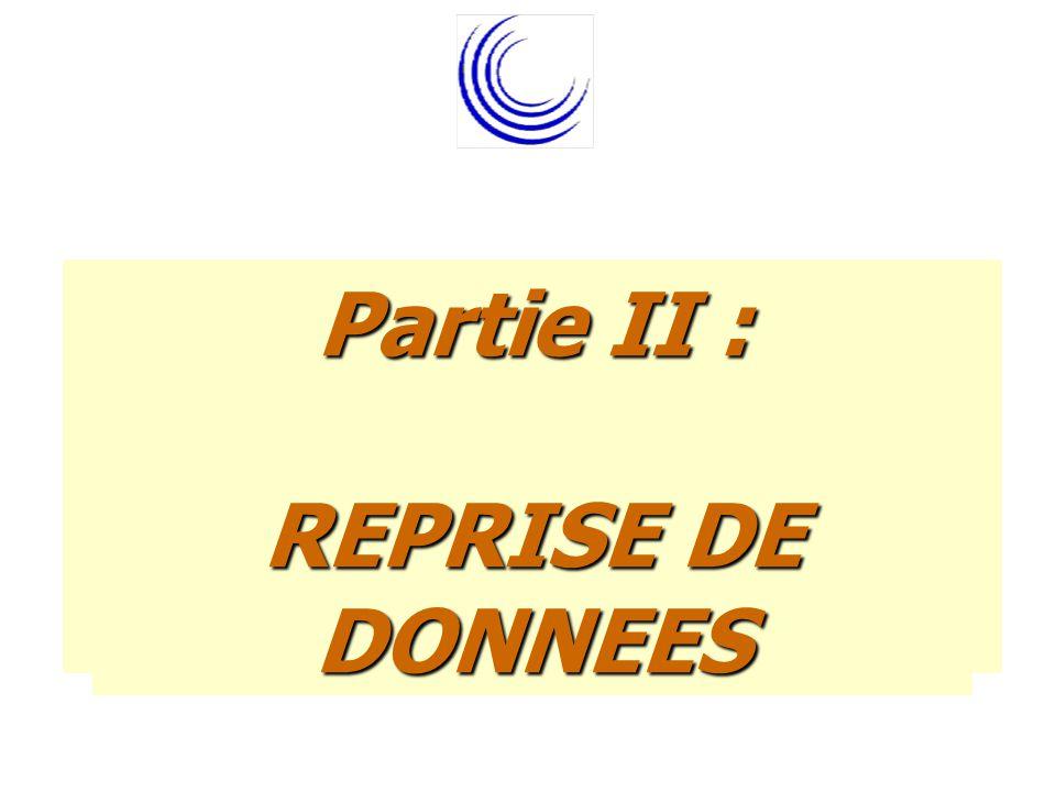 TITRE 1 Partie II : REPRISE DE DONNEES