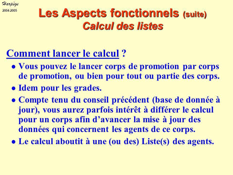 Harpège 2004-2005 Comment lancer le calcul .