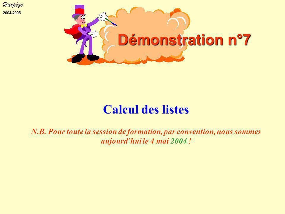 Harpège 2004-2005 Calcul des listes N.B.