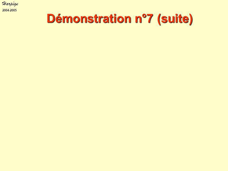 Harpège 2004-2005 Démonstration n°7 (suite)