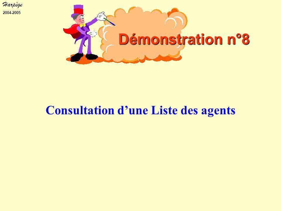 Harpège 2004-2005 Consultation d'une Liste des agents Démonstration n°8