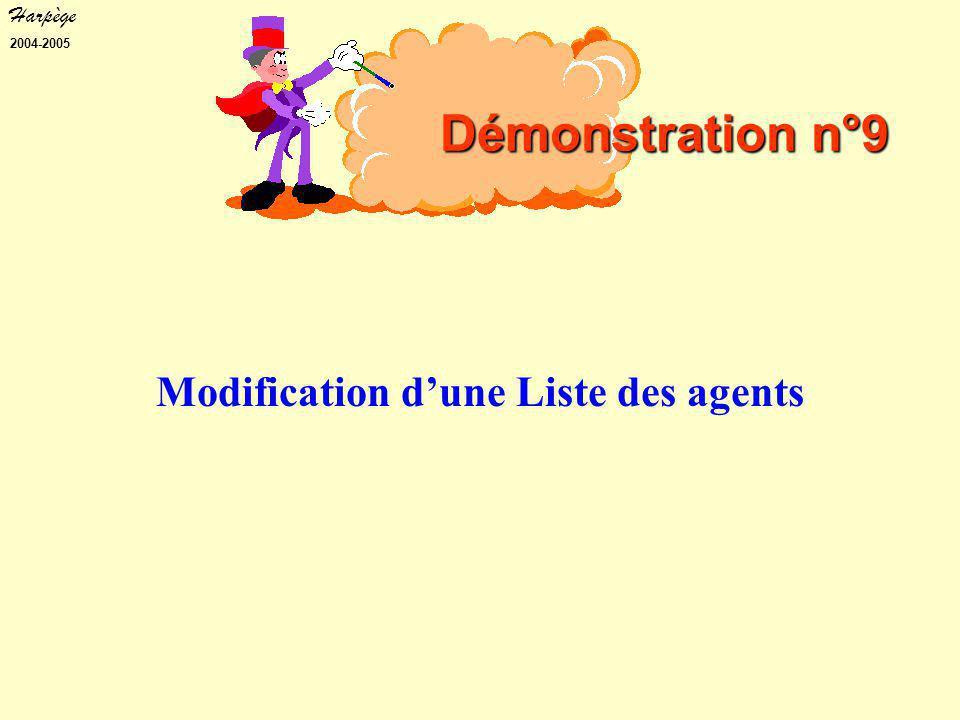 Harpège 2004-2005 Modification d'une Liste des agents Démonstration n°9