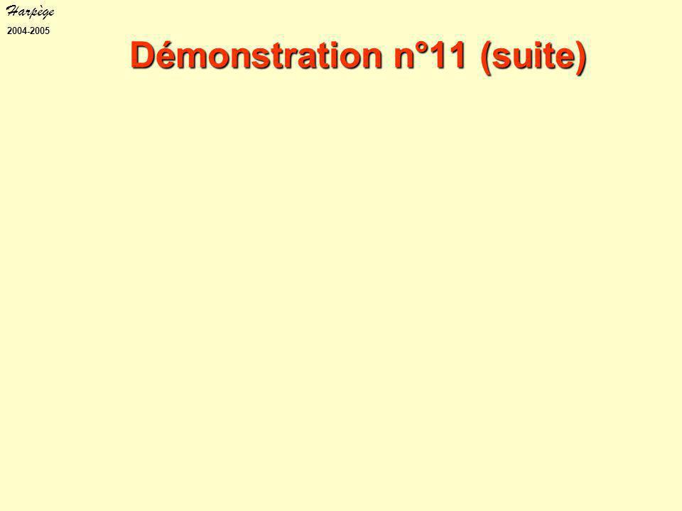 Harpège 2004-2005 Démonstration n°11 (suite)