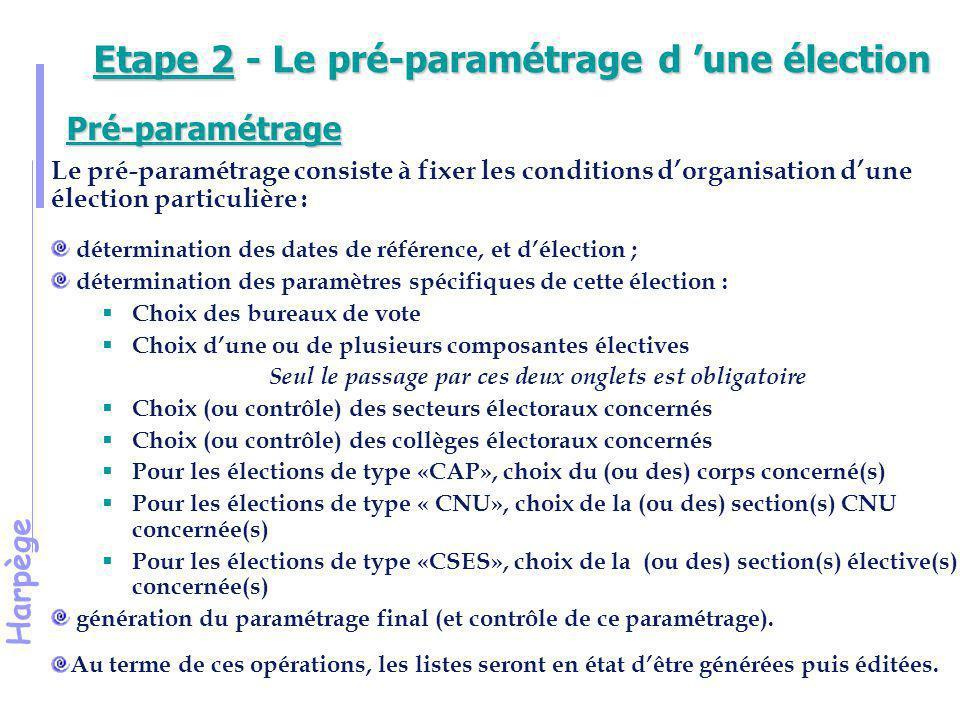 Harpège Démonstration 9 Pré-paramétrage d'une élection aux instances locales d'un établissement
