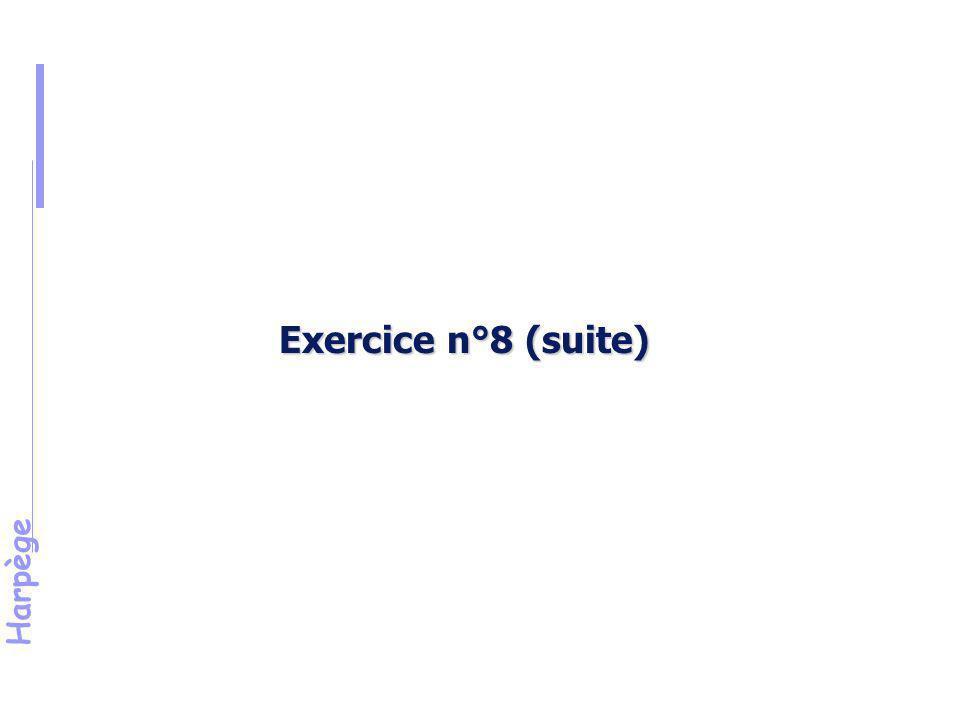 Harpège Solution de l 'exercice n°8