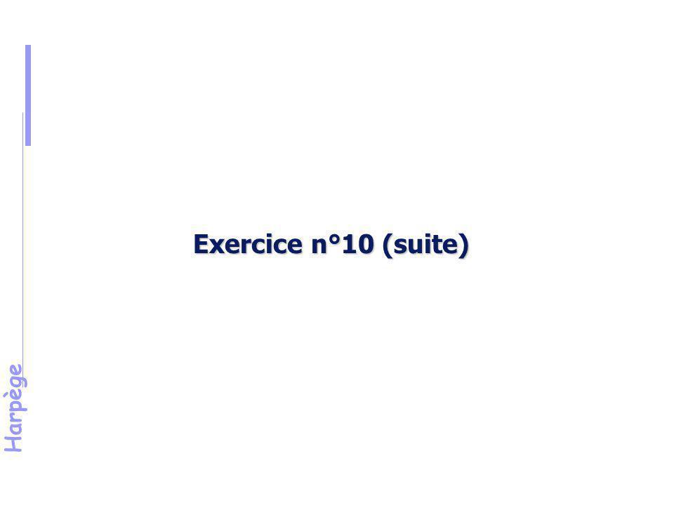 Harpège Solution de l 'exercice n°10