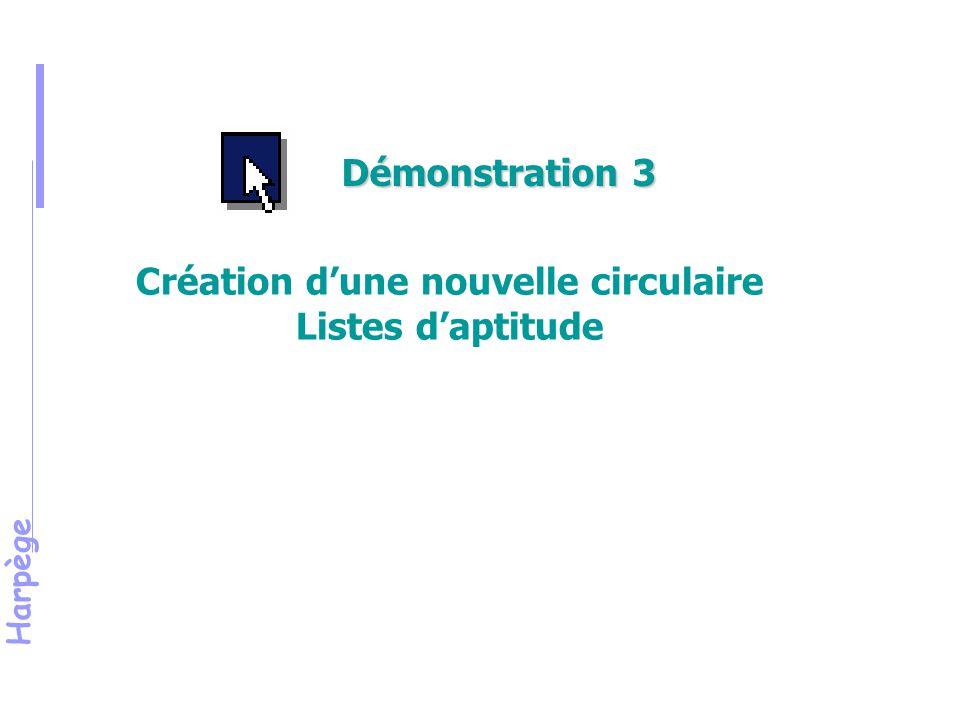 Harpège Création d'une nouvelle circulaire Listes d'aptitude Démonstration 3