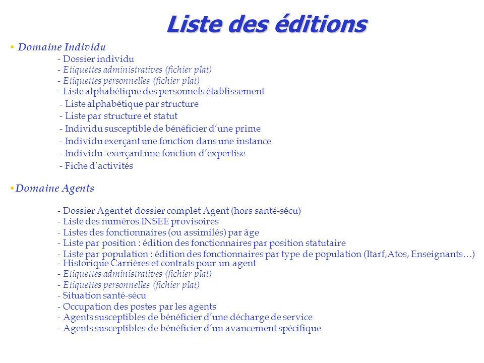 Liste des éditions Domaine Individu - Dossier individu - Etiquettes administratives (fichier plat) - Etiquettes personnelles (fichier plat) - Liste al