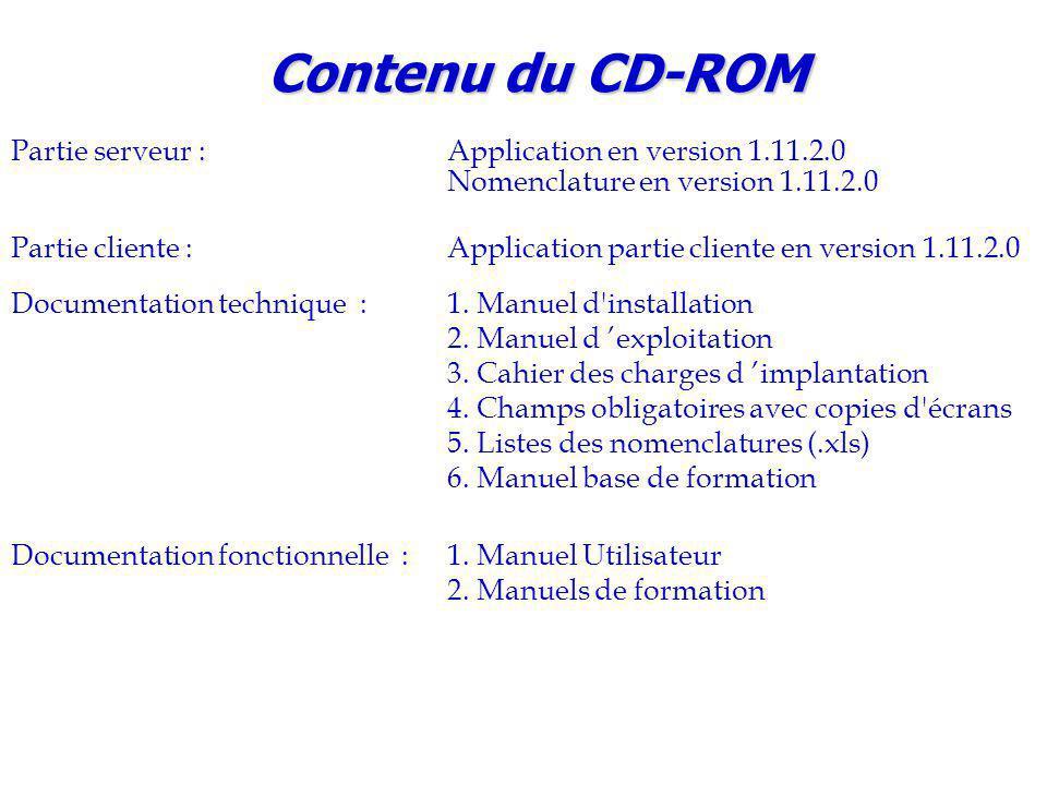 Partie serveur :Application en version 1.11.2.0 Nomenclature en version 1.11.2.0 Partie cliente :Application partie cliente en version 1.11.2.0 Documentation technique :1.