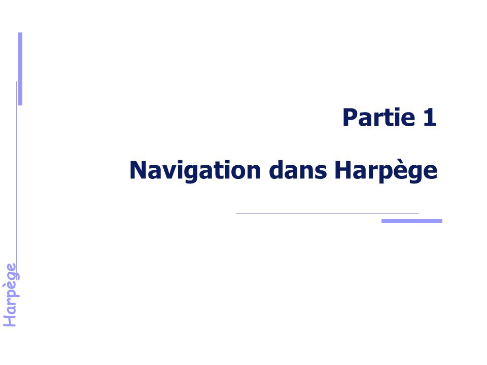 Harpège Partie 1 Navigation dans Harpège