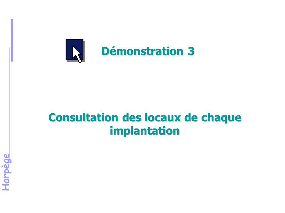 Harpège Consultation des locaux de chaque implantation Démonstration 3