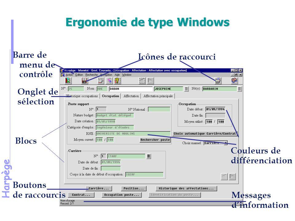 Harpège Présentation des actions : par les icônes par les touches fonction quitte l'écran en cours enregistre les données saisies et/ou modifiées crée une information efface un enregistrement à l'écran passe en mode recherche (pour entrer des critères) exécute la recherche annule la recherche enregistrement précédent enregistrement suivant impression de l'écran Ctrl + q F10 F6 Maj + F4 F7 F8 Ctrl + q Haut Bas Maj + F8
