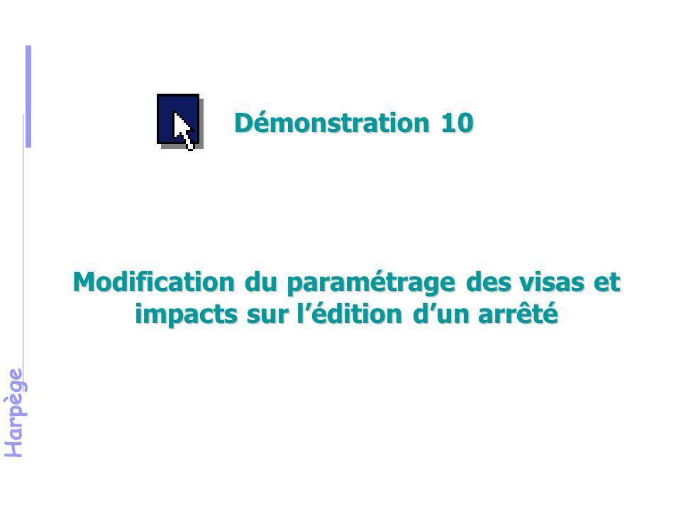 Harpège Modification du paramétrage des visas et impacts sur l'édition d'un arrêté Démonstration 10