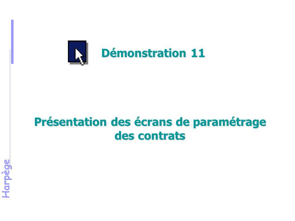 Harpège Présentation des écrans de paramétrage des contrats Démonstration 11