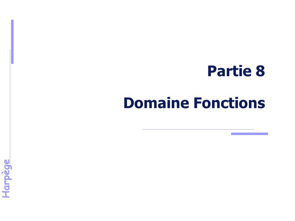 Harpège Partie 8 Domaine Fonctions