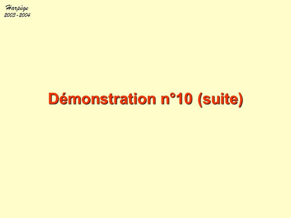 Harpège 2003-2004 Démonstration n°10 (suite)
