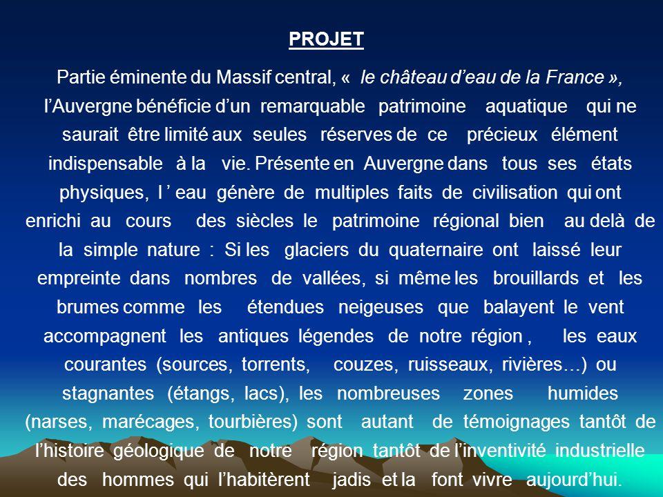 Partie éminente du Massif central, « le château d'eau de la France », l'Auvergne bénéficie d'un remarquable patrimoine aquatique qui ne saurait être l