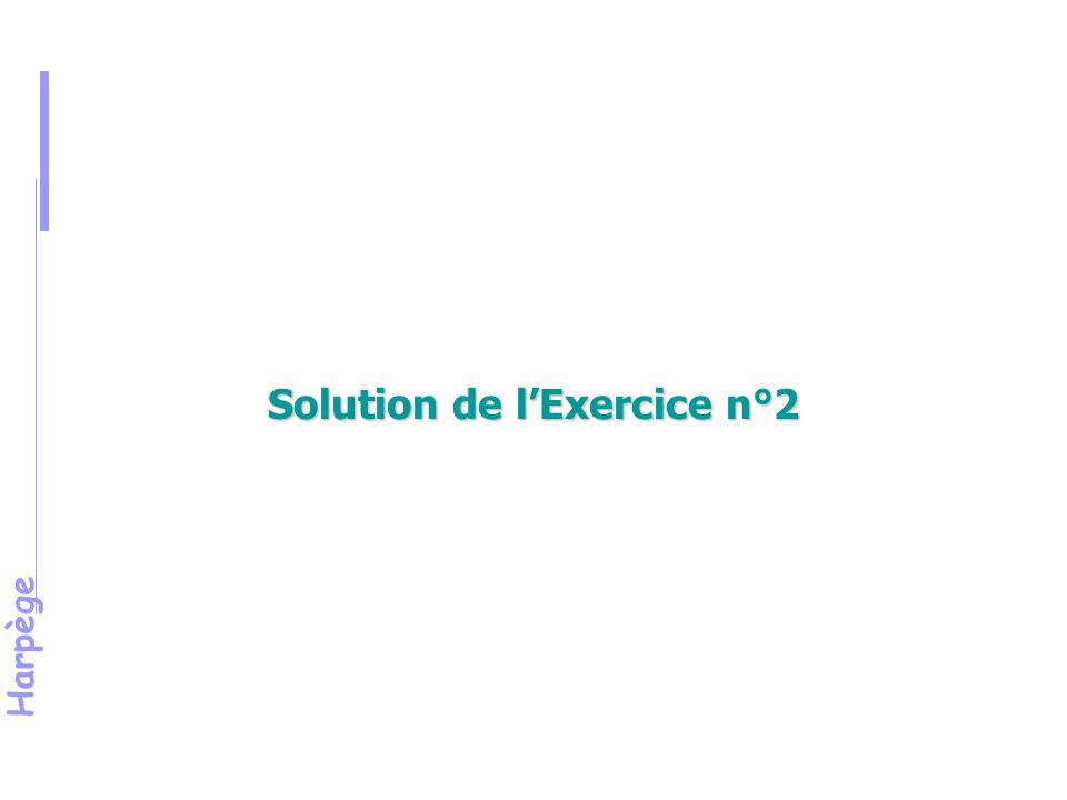 Harpège Solution de l'Exercice n°2