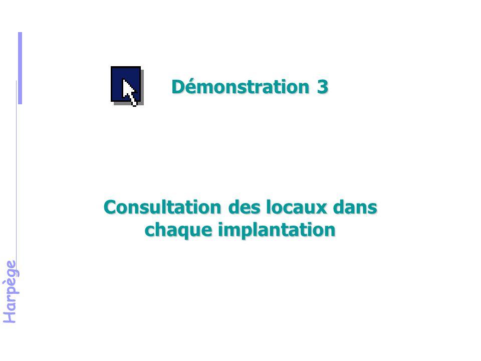 Harpège Consultation des locaux dans chaque implantation Démonstration 3