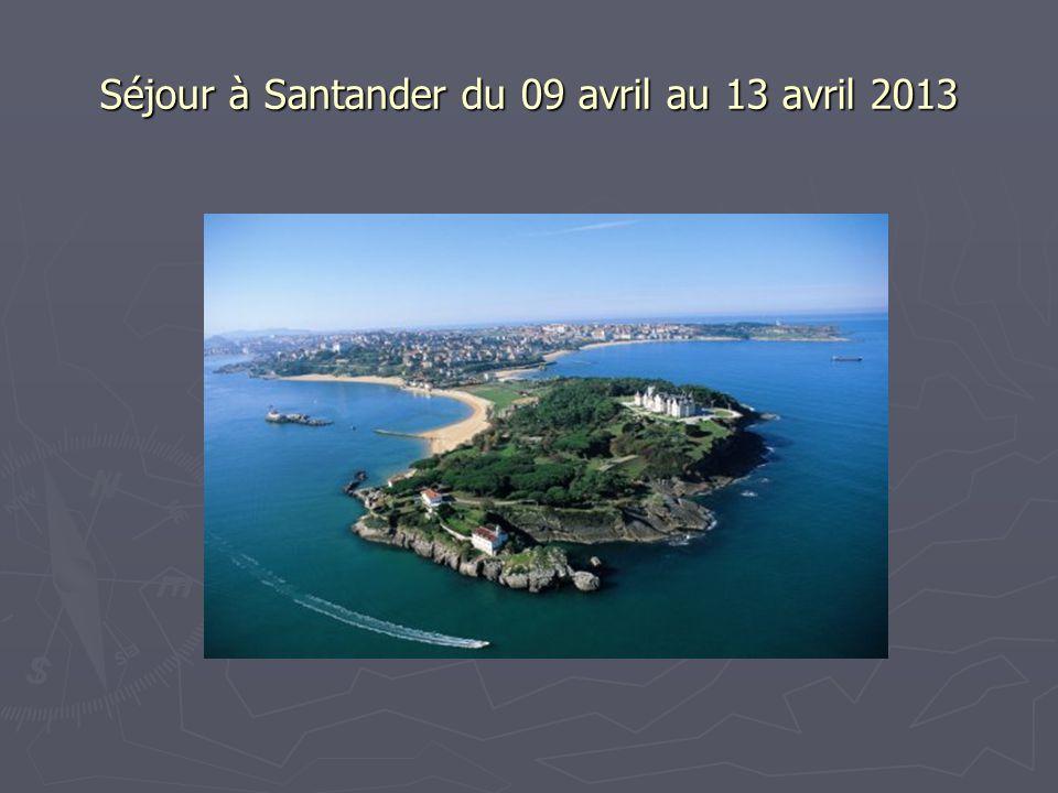 Séjour à Santander du 09 avril au 13 avril 2013