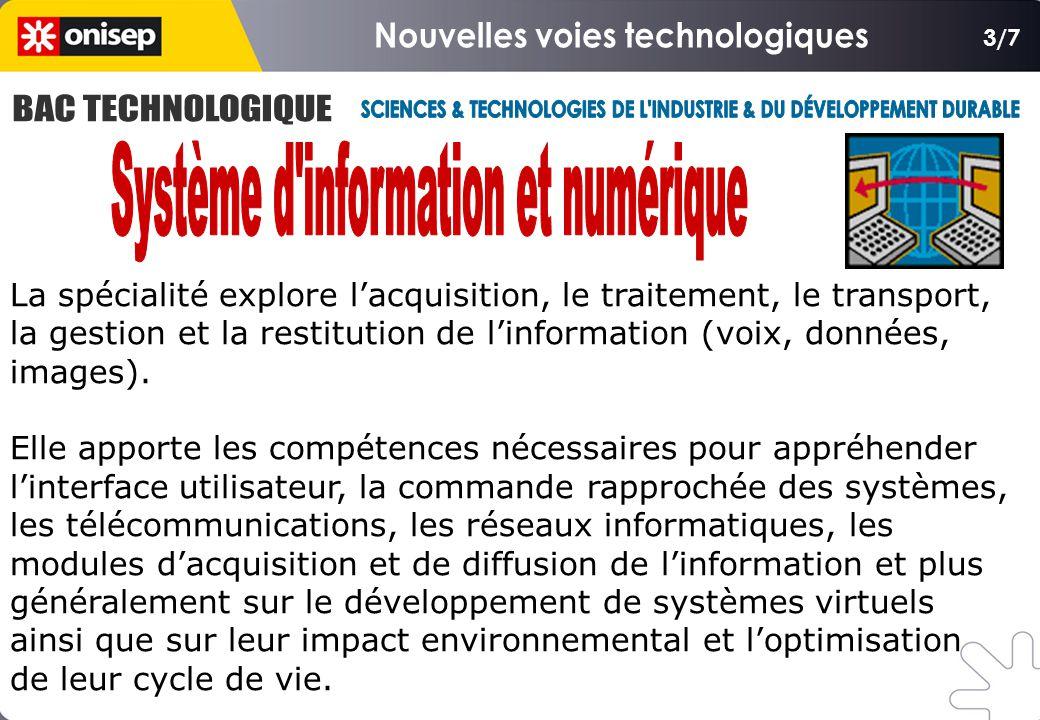 3/7 La spécialité explore l'acquisition, le traitement, le transport, la gestion et la restitution de l'information (voix, données, images).