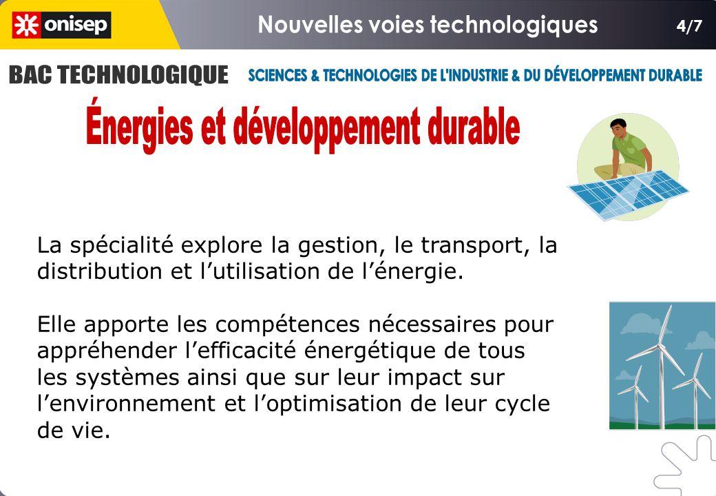 4/7 La spécialité explore la gestion, le transport, la distribution et l'utilisation de l'énergie.