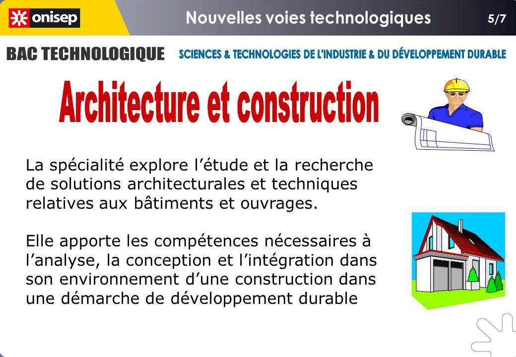 5/7 La spécialité explore l'étude et la recherche de solutions architecturales et techniques relatives aux bâtiments et ouvrages.
