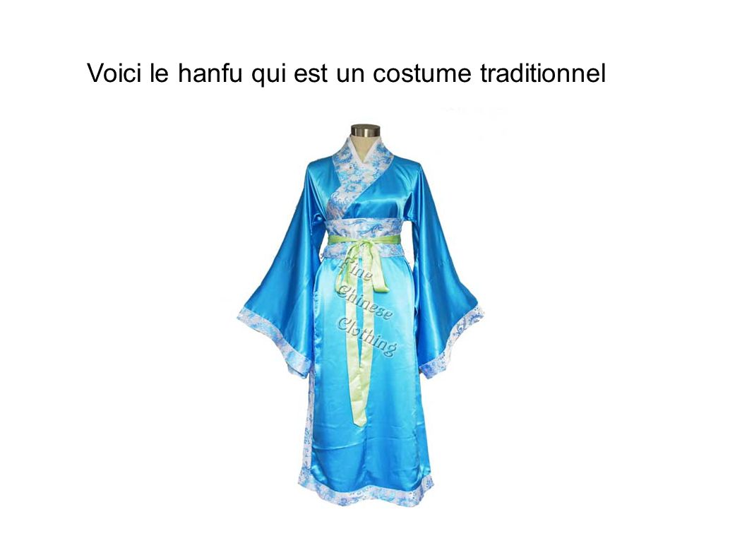 Voici le hanfu qui est un costume traditionnel
