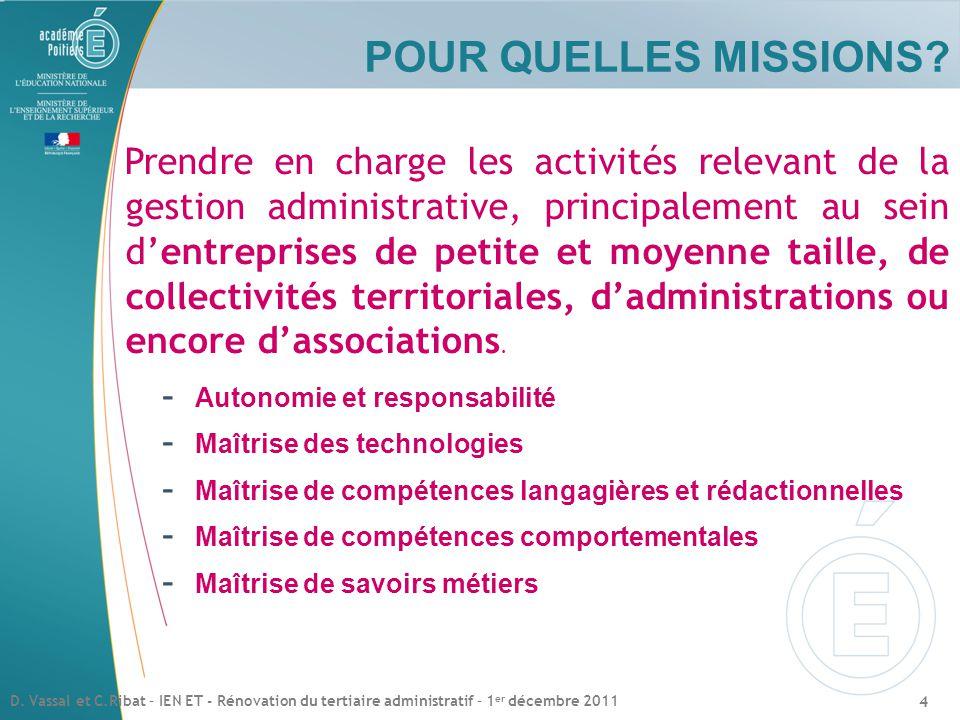 Prendre en charge les activités relevant de la gestion administrative, principalement au sein d'entreprises de petite et moyenne taille, de collectivités territoriales, d'administrations ou encore d'associations.