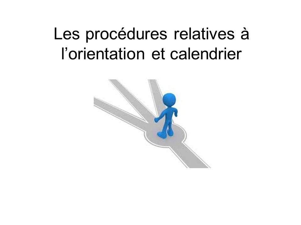 Les procédures relatives à l'orientation et calendrier