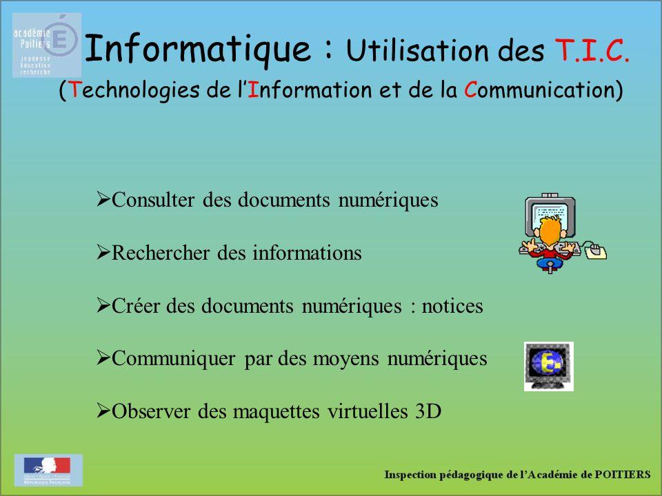 Informatique : Utilisation des T.I.C. (Technologies de l'Information et de la Communication)  Consulter des documents numériques  Rechercher des inf