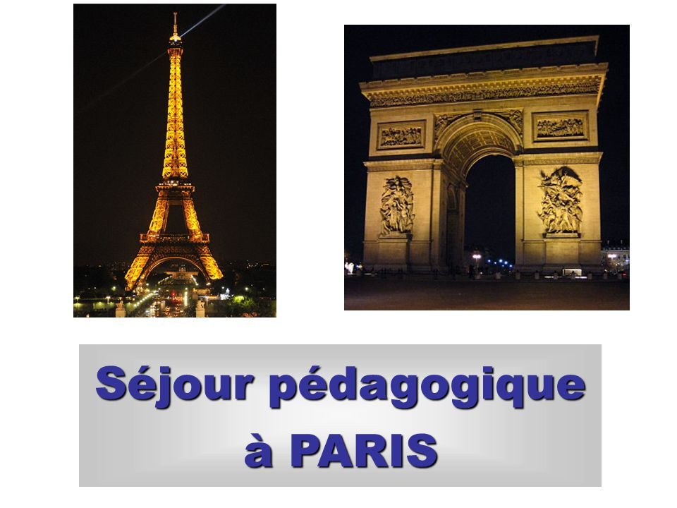 Séjour pédagogique à PARIS