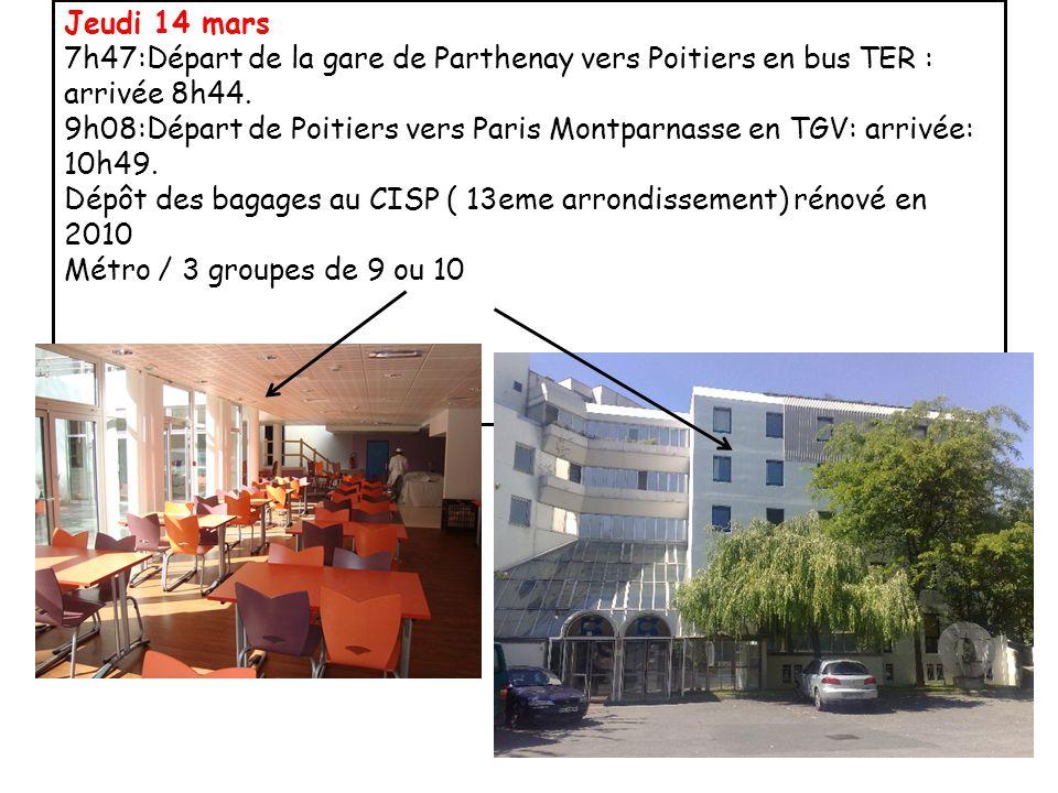Jeudi 14 mars 7h47:Départ de la gare de Parthenay vers Poitiers en bus TER : arrivée 8h44. 9h08:Départ de Poitiers vers Paris Montparnasse en TGV: arr