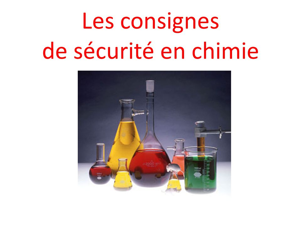 Les consignes de sécurité en chimie