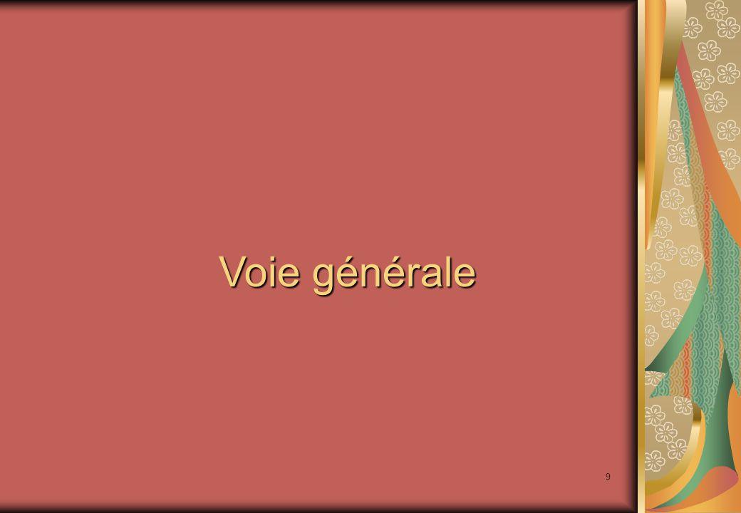 9 Voie générale
