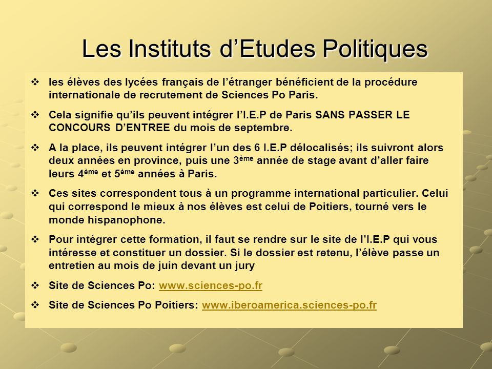 Les Instituts d'Etudes Politiques Les Instituts d'Etudes Politiques   les élèves des lycées français de l'étranger bénéficient de la procédure inter