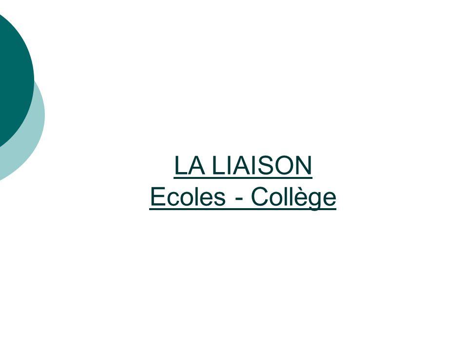 LA LIAISON Ecoles - Collège