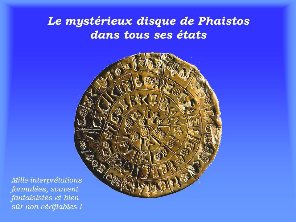 Le mystérieux disque de Phaistos dans tous ses états Mille interprétations formulées, souvent fantaisistes et bien sûr non vérifiables !