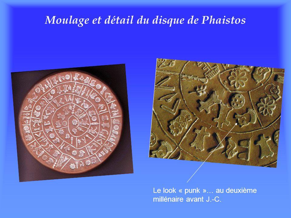 Moulage et détail du disque de Phaistos Le look « punk »… au deuxième millénaire avant J.-C.