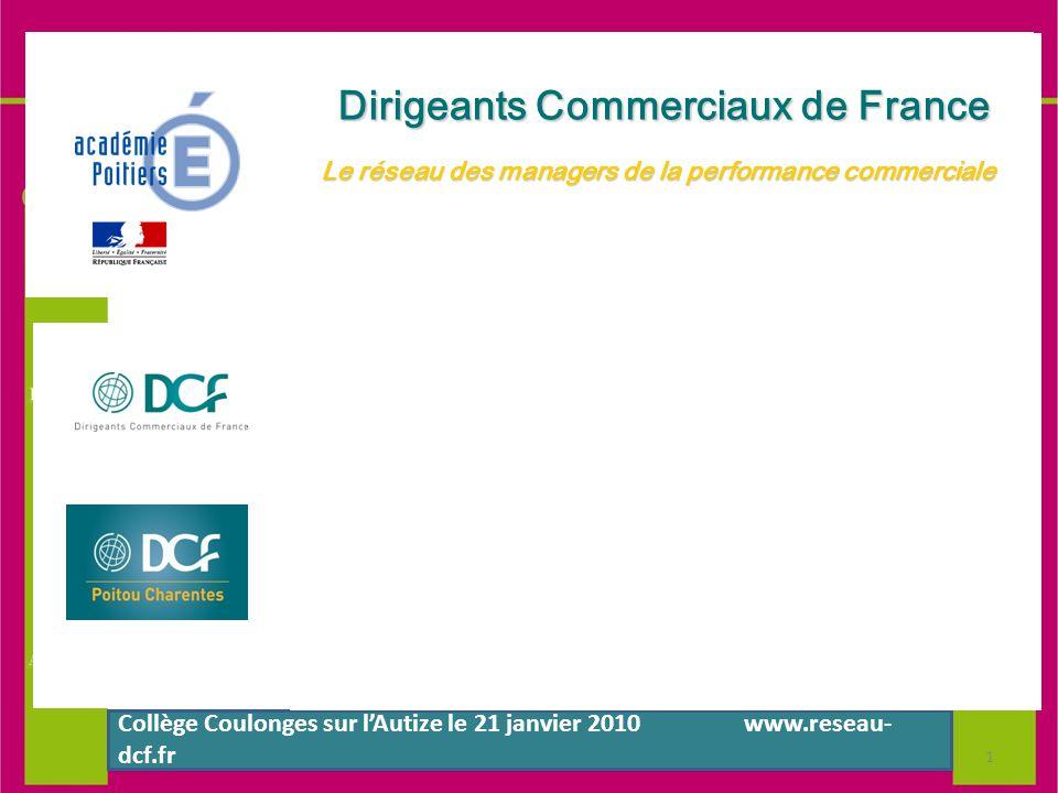 Dirigeants Commerciaux de France Dirigeants Commerciaux de France Le réseau des managers Le réseau des managers de la performance commerciale de la pe
