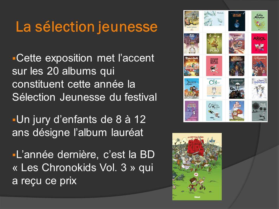 La sélection jeunesse  Cette exposition met l'accent sur les 20 albums qui constituent cette année la Sélection Jeunesse du festival  Un jury d'enfa